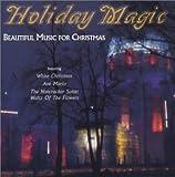 Holiday Magic: Beautiful Music for Christmas