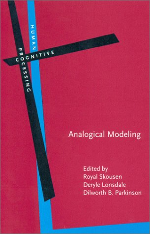 Lonsdale Natural - Analogical Modeling: An exemplar-based approach to language (Human Cognitive Processing)