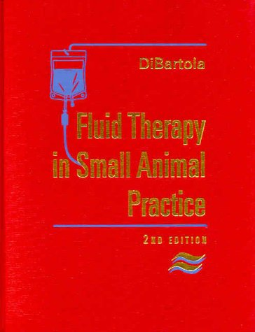 Fluid Therapy in Small Animal Practice, 2e