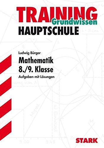 Hauptschule-Training Mathematik - Mathematik 8./9. Klasse