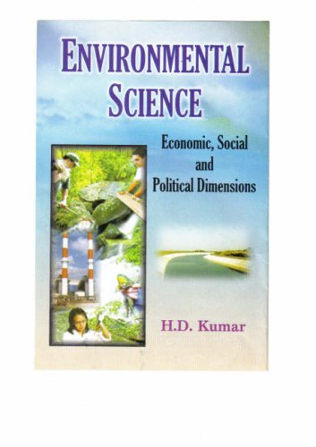 Enviromental Science: Economic, Social and Poltical Dimensions