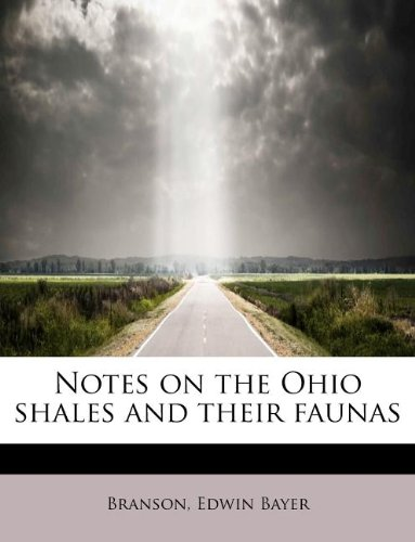 Download Notes on the Ohio shales and their faunas ebook