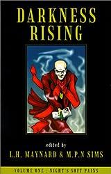 Darkness Rising (Night's Soft Pains)