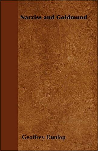 Narziss And Goldmund Geoffrey Dunlop 9781446528228 Amazon