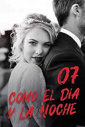 Amazon.com: Como El Día y La Noche 7: Un Regalo de ...