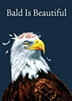 Tree Free Greetings Bald is Beautiful Funny Birthday Cards, 2 Card Set, Bald Eagle, Multicolored (14204)