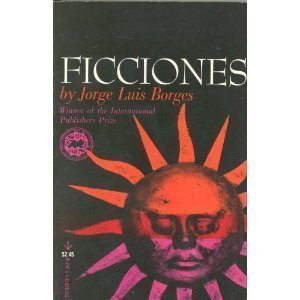 Ficciones by Jorge Luis Borges published by Grove Press (1969)