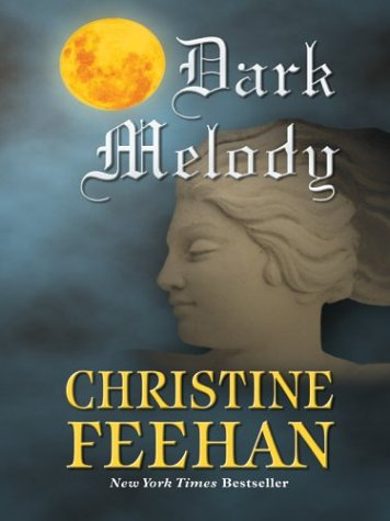 Read Online Dark Melody (The Carpathians (Dark) Series, Book 10) ebook