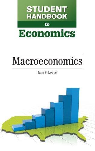 Macroeconomics (Student Handbook to Economics) by Jane S. Lopus (2013-02-01)