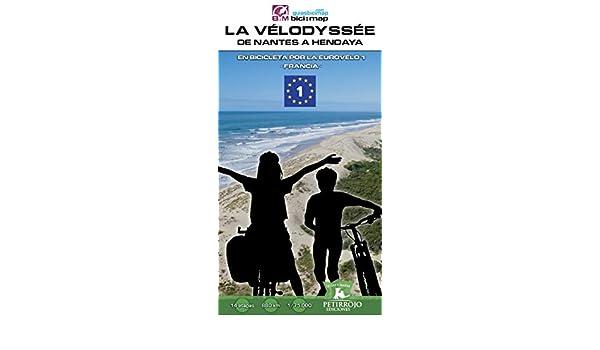 La Vélodyssée, de Nantes a Hendaya: En bicicleta por la Eurovelo 1 ...