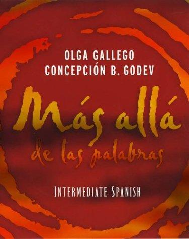 Mas alla de las palabras: Intermediate Spanish