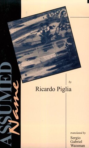 Assumed Name (Discoveries (Latin American Literary Review Pr))