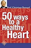 img - for 50 Ways to a Healthy Heart book / textbook / text book