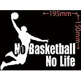 カッティングステッカー No Basketball No Life (バスケットボール)・1 約150mm×約195mm ホワイト 白
