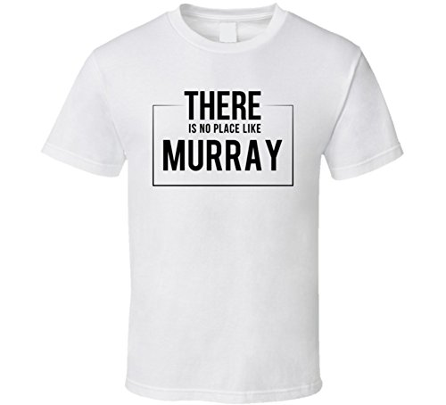 Jokertshirt There is No Place Like Murray T Shirt M - Place Fashion Murray