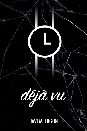 déjà vu (Spanish Edition) (Spanish) Paperback – March 16, 2018