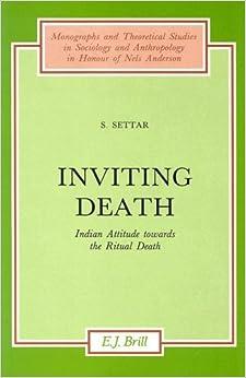 Inviting Death: Indian Attitude Towards The Ritual Death por S. Settar epub