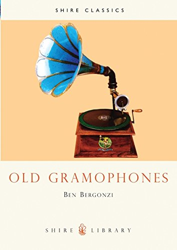 Old Gramophones: And Other Talking Machines (Shire Library)