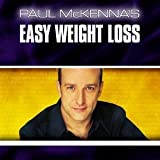 Easy Weight Loss by Paul Mckenna