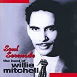 Soul Serenade: Best of Willie Mitchell