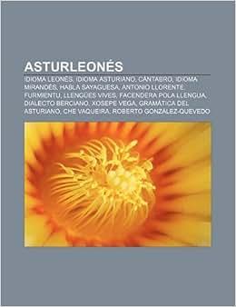 Asturleonés: Idioma leonés, Idioma asturiano, Cántabro