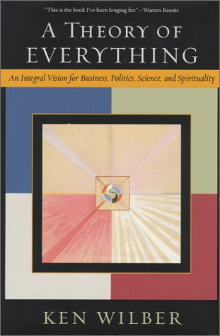 A Theory of Everything: An Integral Vision for Business, Politics, Science, and Spirituality by Brand: Shambhala