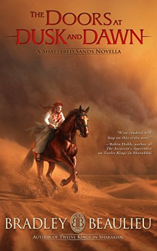 The Doors at Dusk and Dawn: A Shattered Sands Novella