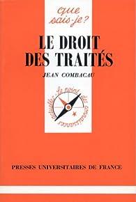 Le droit des traités par Jean Combacau