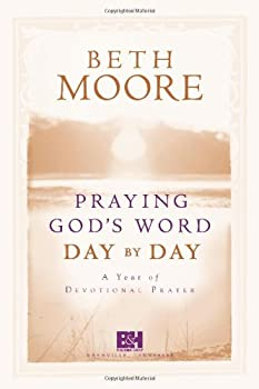Praying God's Word Day by Day 0805444203 Book Cover