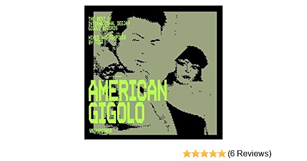 Various Artists - American Gigolo: The Best of Gigolo Records - Amazon.com Music
