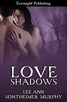 Love Shadows (Love Covenant Book 4) by [Murphy, Lee Ann Sontheimer]