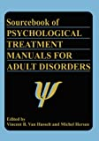 Book cover image for Sourcebook of Psychological Treatment Manuals for Adult Disorders (Subcellular Biochemistry; 25)