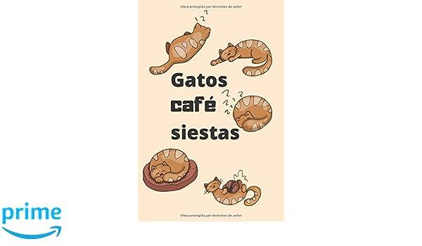 Gatos café siestas: Diario, Libreta, Agenda, Organizador ...