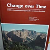 img - for Change over time: FAST 3, Foundational Approaches in Science Teaching book / textbook / text book