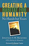 img - for Creating a Habitat for Humanity: No Hands But Yours book / textbook / text book