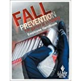 Fall Prevention for General Industry - Employee Handbook offers