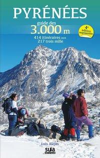 Descargar Libro Pyrénées Guide Des 3000 M Luis Alejos Escarpe