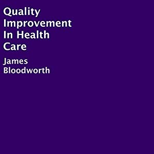 Quality Improvement In Health Care Audiobook