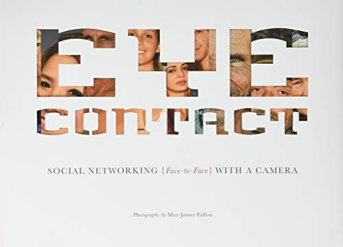 Eye Contact: Social Networking (Face to Face) with a Camera]()