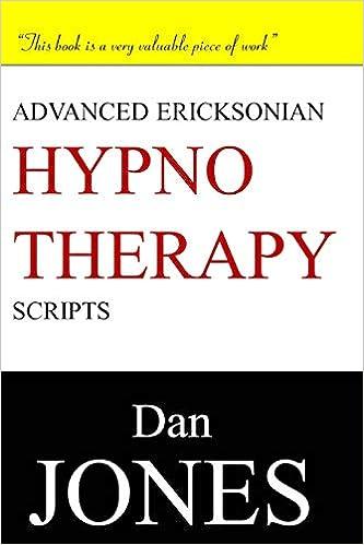 ERICKSONIAN HYPNOTHERAPY SCRIPTS PDF