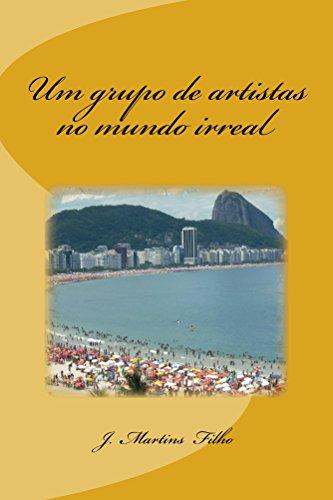 Amazon um grupo de artistas no mundo irreal portuguese edition um grupo de artistas no mundo irreal portuguese edition by martins filho fandeluxe Gallery