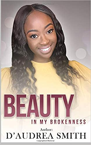 beauty after brokenness ashes to beauty series book 1