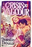 Crisis at Valcour, Dorothy Daniels, 0446308072