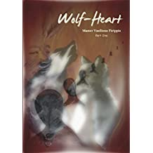 Wolf Heart: Part One