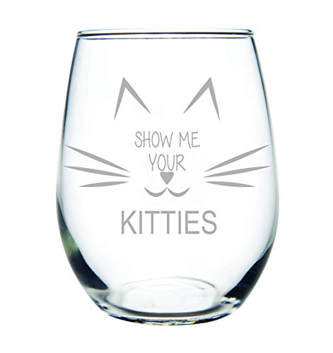 2b26ccdd86f Show me your kitties stemless wine glass, Funny wine glass for cat lovers-  15 oz.