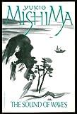 The Sound of Waves, Yukio Mishima, 0399504877