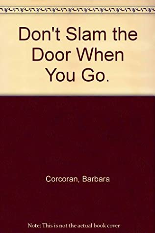 book cover of Don\'t Slam the Door When You Go