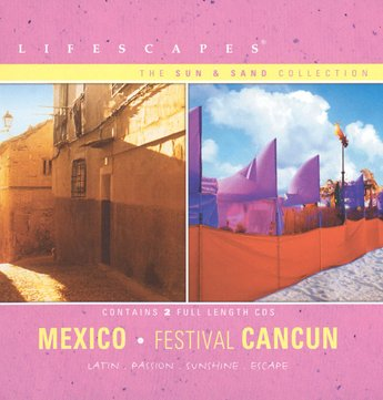 Lifescapes: The Sun & Sand Collection: Mexico. Festival Cancun
