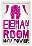 The Elephant in the Room, Maya Fowler, 0795702841