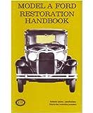 1928-1931 FORD MODEL A Restoration Maintenance Handbook